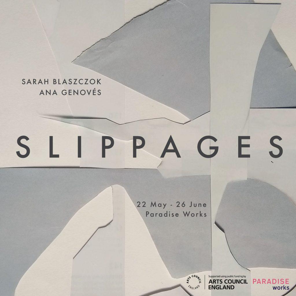 Slippages